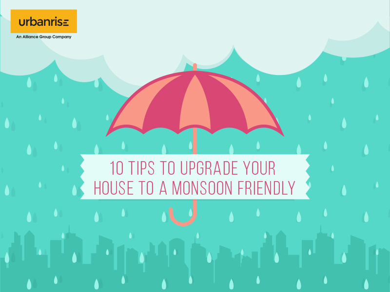 10 Tips to upgrade your house to a monsoon friendly
