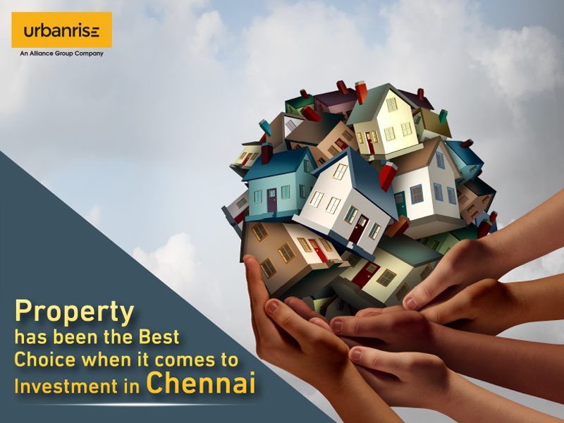 Property has been the best choice when it comes to investment in chennai