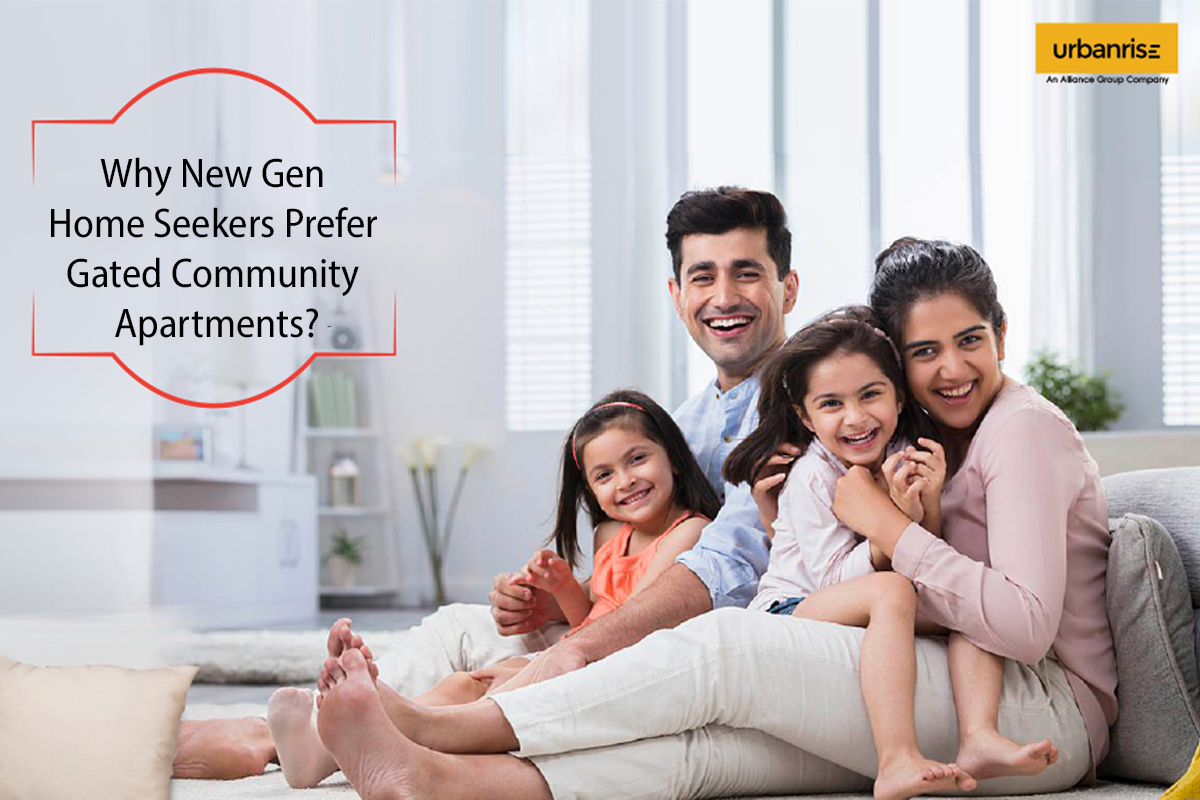 Why NewGen Home seekers prefer Gated Community apartments?